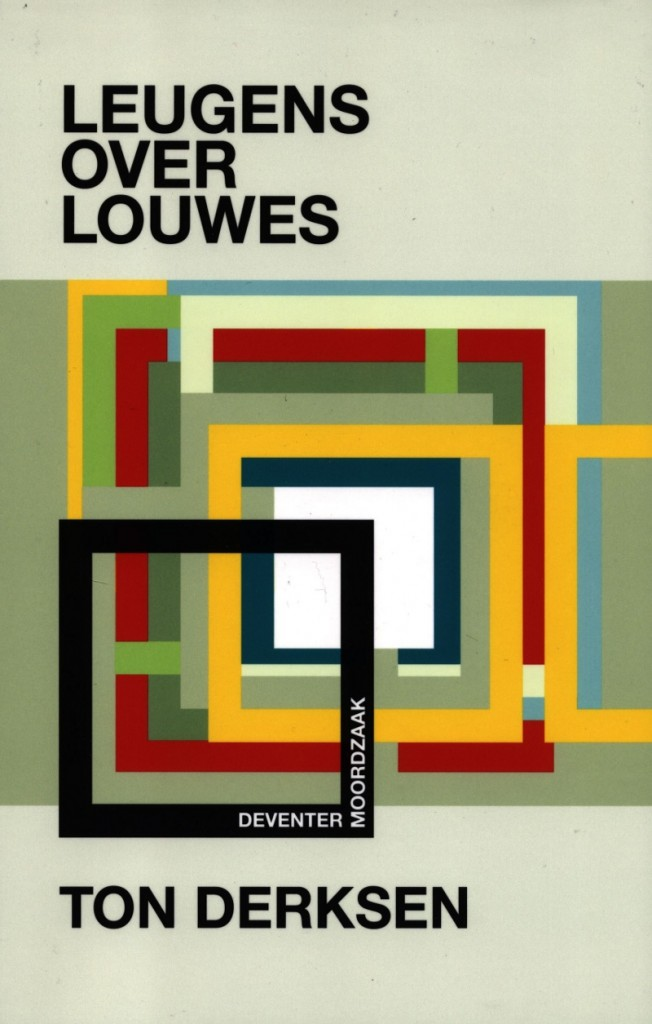 Leugens over Louwes 1